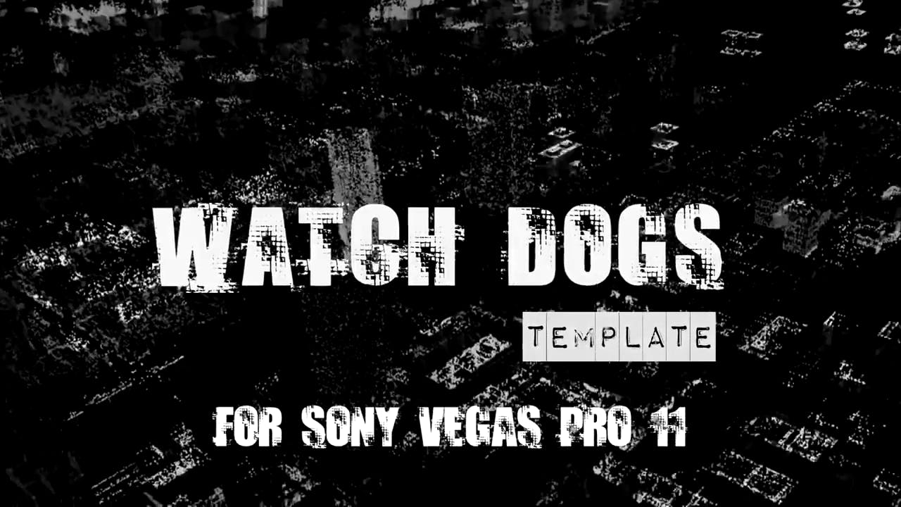 Sony Vegas 11 Watch Dogs Intro Template